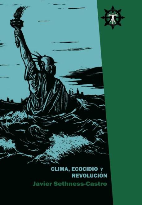 Clima, Ecocidio y Revolucion